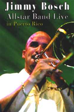 Jimmy Bosch - Live in Puerto Rico