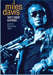 Miles Davis - That's What Happened: Live In Germany - 1987