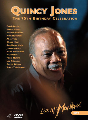 Quincy Jones - Live At Montreux 2008 - 75th Birthday Celebration