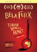 Bela Fleck - Throw Down Your Heart